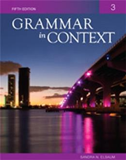 Grammar in Context 3, by Elbaum, 5th Edition 9781424079025