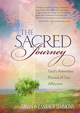 The Sacred Journey: Gods Relentless Pursuit of Our Affection (The Passion Translation) 9781424550807