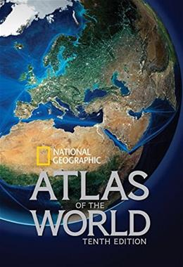 National Geographic Atlas of the World, Tenth Edition 10 9781426213540