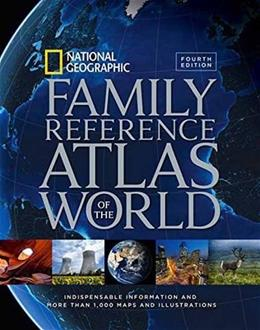 National Geographic Family Reference Atlas of the World, Fourth Edition 4 9781426215438