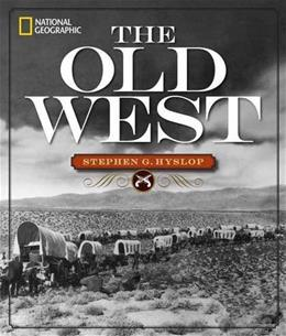 National Geographic The Old West 9781426215551