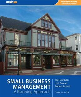 Small Business Management: A Planning Approach, by Corman, 3rd Edition 9781426630569