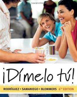 Dimelo Tu!: A Complete Course, by Nogales, 6th Edition 6 w/CD 9781428211483
