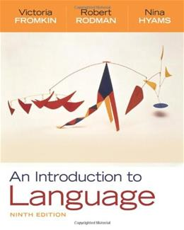 An Introduction to Language, 9th Edition 9781428263925