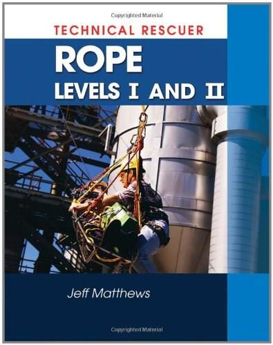 Technical Rescue: Rope Rescue Levels 1 and 2, by Matthews 9781428320567
