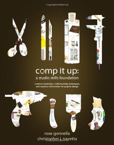 Comp It Up: A Studio Skills Foundation, by Gonnella 9781428322356