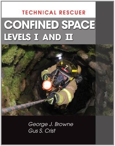 Technical Rescuer: Confined Space, by Browne, Levels 1 and 2 9781428324107