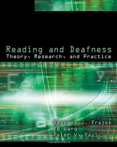Reading and Deafness: Theory, Research, and Practice, by Paul 9781428324350