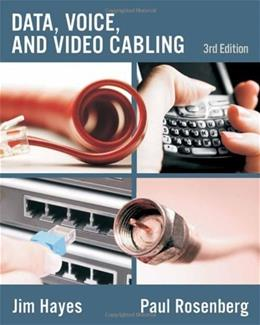 Data, Voice and Video Cabling, by Hayes, 3rd Edition 9781428334724