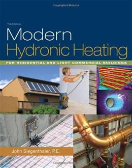 Modern Hydronic Heating: For Residential and Light Commercial Buildings, by Siegenthaler, 3rd Edition 3 w/CD 9781428335158