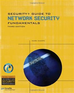 Security+ Guide to Network Security Fundamentals, by Ciampa, 3rd Edition 3 w/CD 9781428340664