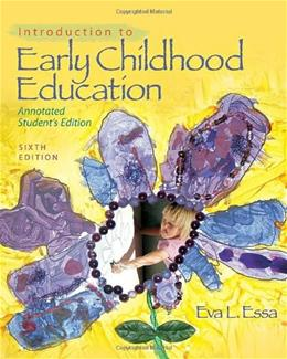 Introduction to Early Childhood Education, by Essa, 6th Edition 9781428360532