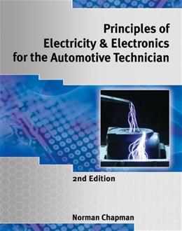 Principles of Electricity and Electronics for the Automotive Technician, by Chapman, 2nd Edition 9781428361218