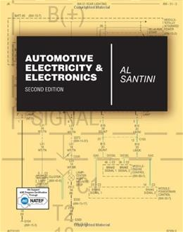 Automotive Electricity and Electronics, by Santini, 2nd Revised Edition 9781428399617