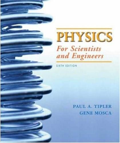Physics for Scientists and Engineers, Vol. 1, 6th: Mechanics, Oscillations and Waves, Thermodynamics, 9781429201322