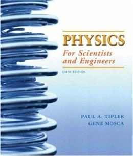 Physics For Scientists and Engineers, by Tipler, 6th Edition, Volume 2: Chapters 21-33 9781429201339