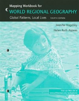 World Regional Geography, by Pulsipher, Mapping Workbook, Study Guide 9781429204996