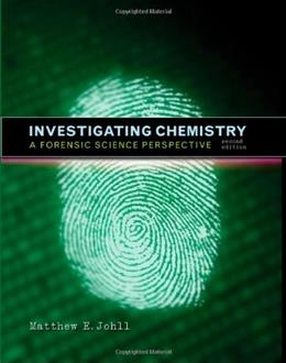 Investigating Chemistry: A Forensic Science Perspective, by Johll, 2nd Edition 9781429209892
