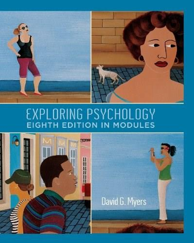 Exploring Psychology, In Modules, by Myers, 8th Edition 9781429216364