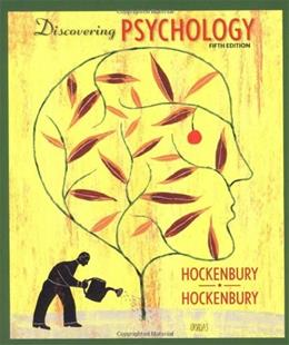 Discovering Psychology, by Hockenbury, 5th Edition 9781429216500