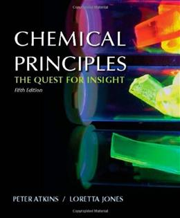 Chemical Principles, by Atkins, 5th Edition 9781429219556