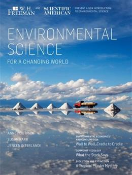 Environmental Science for a Changing World 1st 9781429219723