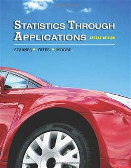 Statistics Through Applications, by Yates, 2nd Edition 9781429219747