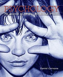 Psychology: The Science of Person, Mind, and Brain, by Cervone 9781429220835