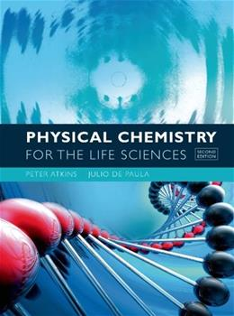 Physical Chemistry for the Life Sciences, by Atkins, 2nd Edition 9781429231145
