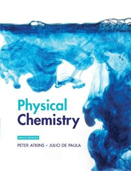 Physical Chemistry, by Atkins, 9th Edition, Volume 1: Thermodynamics and Kinetics 9781429231275