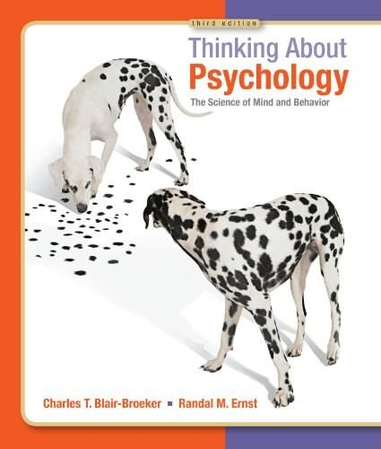 Thinking about Psychology: The Science of Mind and Behavior, by Blair-Broeker 9781429233262