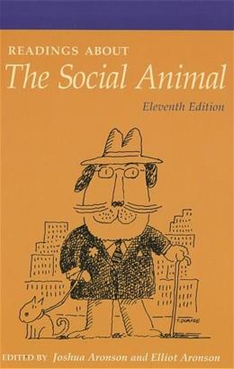 Readings about The Social Animal, by Aronson, 11th Edition 9781429233422