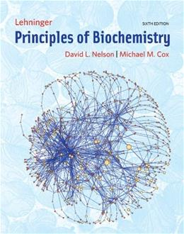 Lehninger Principles of Biochemistry, by Nelson, 6th Edition 9781429234146