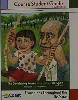 Developing Person Through the Lifespan, by Berger, Study Guide 9781429234511