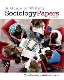 A Guide to Writing Sociology Papers 7 9781429234795