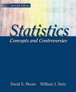 Statistics: Concepts and Controversies, by Moore, 7th Edition 7 PKG 9781429237024