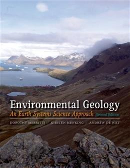 Environmental Geology: An Earth Systems Approach, by Merritts, 2nd Edition 9781429237437