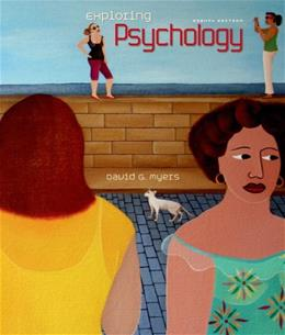 Exploring Psychology, by Myers, 8th Edition 9781429238267