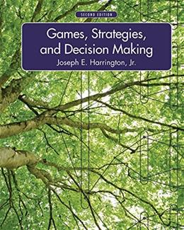 Games, Strategies, and Decision Making, by Harrington, 2nd Edition 9781429239967