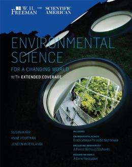 Scientific American Environmental Science for a Changing World with Extended Coverage First Edit 9781429240307