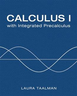 Calculus 1 with integrated Precalculus, by Taalman 9781429240734