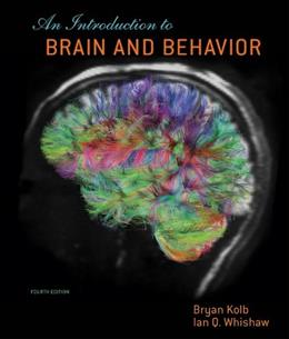 Introduction To Brain and Behavior, by Kolb, 4th Edition 9781429242288