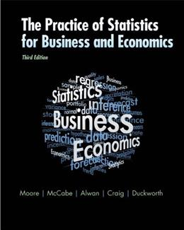 The Practice of Statistics for Business and Economics: w/Student CD 3 w/CD 9781429242530