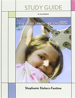 Development of Children, by Lightfoot, 7th Edition, Study Guide 9781429243322