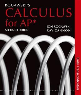 Calculus Early Transcendentals, by Rogawski, 2nd AP Edition 9781429250740