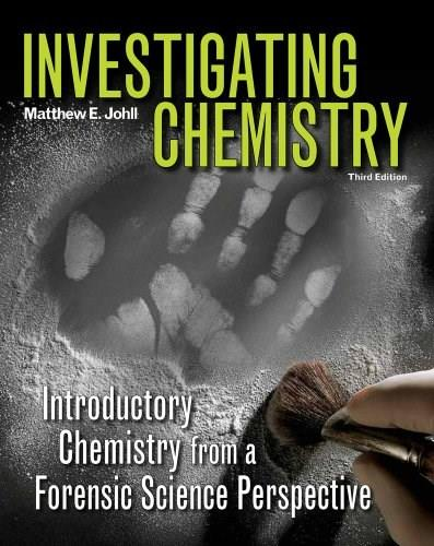 Investigating Chemistry: Introductory Chemistry From A Forensic Science Perspective 3 9781429255226