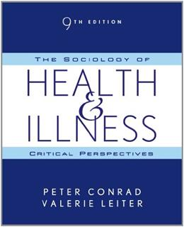 The Sociology of Health and Illness: Critical Perspectives 9 9781429255271
