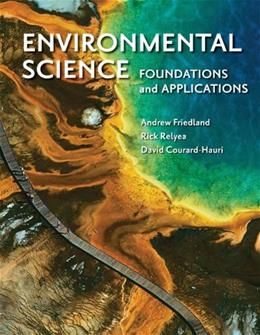 Environmental Science: Foundations and Applications, by Friedland 9781429283311