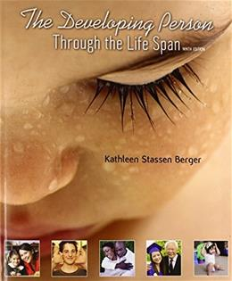 Developing Person Through the Life Span: Paperbound 9 9781429283939