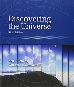 Discovering the Universe, by Comins, 9th Edition 9 PKG 9781429294393